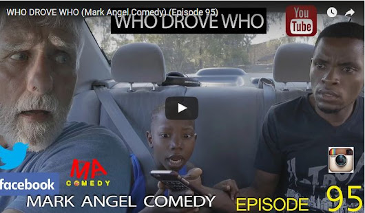 Download Who drove who (Mark Angel Comedy episode 95)