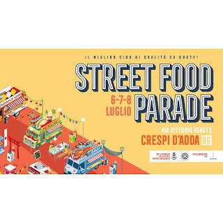 Street food parade 6-7-8 luglio Crespi d'Adda (BG)