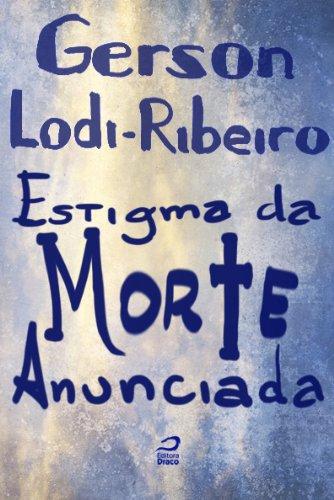 Estigma da Morte Anunciada Gerson Lodi-Ribeiro