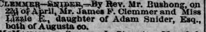 Staunton Spectator Marriage Notice James F. Clemmer to Miss Lizzie E. Snider