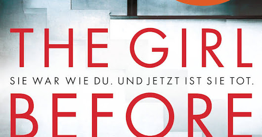 [Rezension] JP Delaney - The Girl Before
