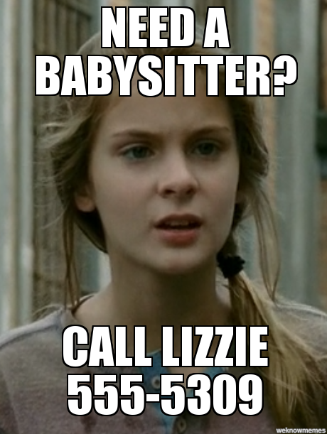 Need a Babysitter, Call Lizzie - Walking Dead Memes