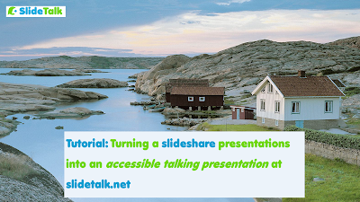 Tutorial: converting slideshare to talking presentations