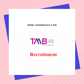 TMB Recruitment 2020 for General Manager, Deputy & Assistant General Manager