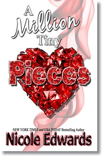 A Million Tiny Pieces (Nicole Edwards)