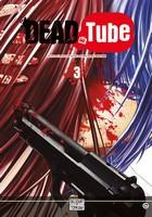 Actu Manga, Critique Manga, Dead Tube, Delcourt / Tonkam, Manga, Mikoto Yamaguchi, Seinen,