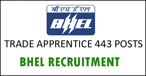 BHEL Jobs 2018 443 Trade Apprentice Vacancy for 10TH, ITI published on 29th December 2018