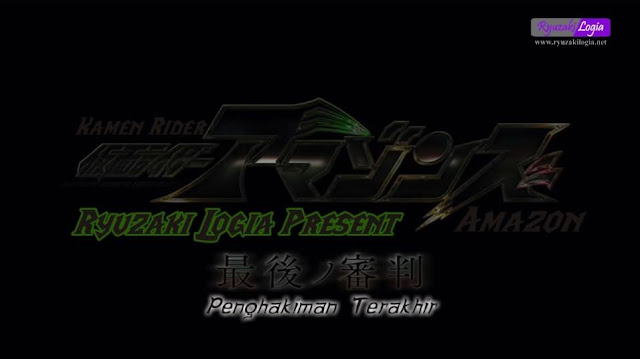 Kamen Rider Amazons The Movie: Penghakiman Terakhir Subtitle Indonesia