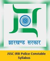 JSSC IRB Police Constable Syllabus