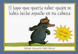 Libro infantil imprescindible El topo que quería saber...
