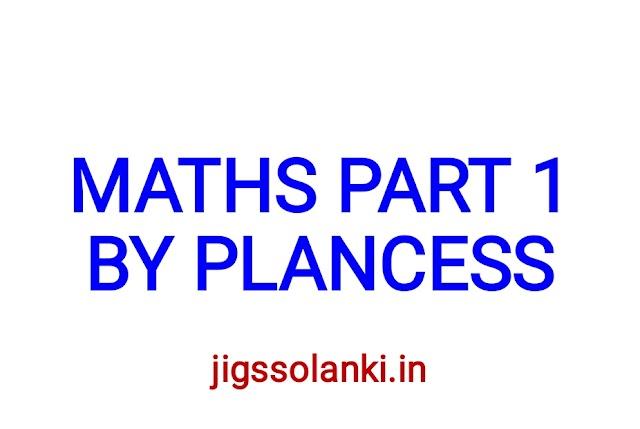 MATHEMATICS STUDY MATERIAL PART 1 BY PLANCESS