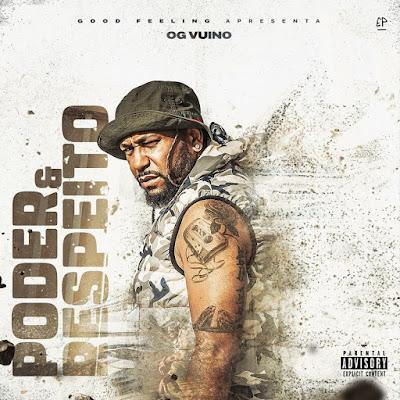 Vui Vui (OG Vuino) - Poder e Respeito (EP) 2019....