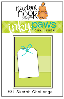 Newton's Nook Designs |  Inky paws Challenge 31 - Sketch Challenge