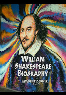 William Shakespeare short Biography ,wiki,works,poems,plays,family,style,education,wife,children