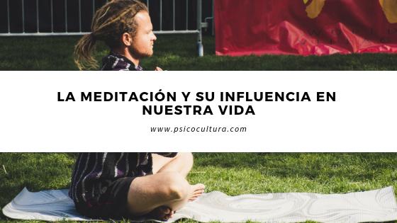 La meditación y su influencia en nuestra vida