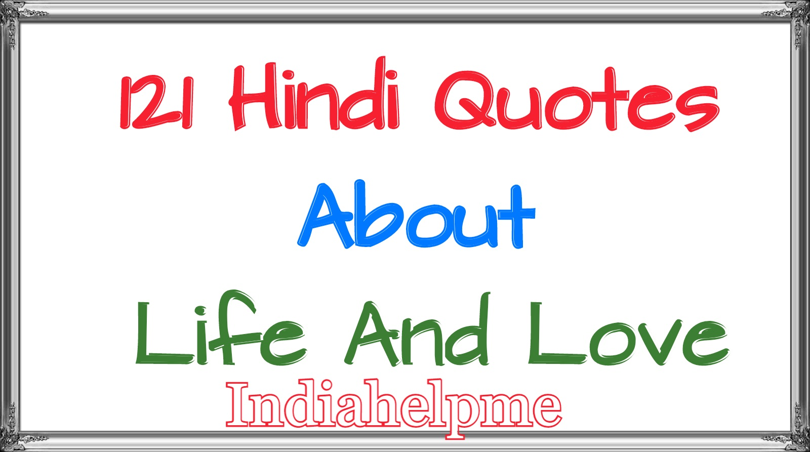 INDIA HELP ME: Hindi Quotes About Life And Love