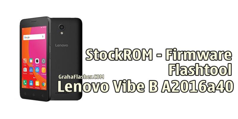 Firmware Flashtool Lenovo Vibe B A2016a40