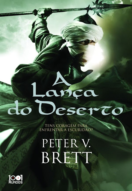 A Lança do Deserto Peter V. Brett