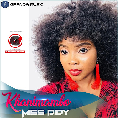 Miss Didy - Khanimambo (2018) [Download]