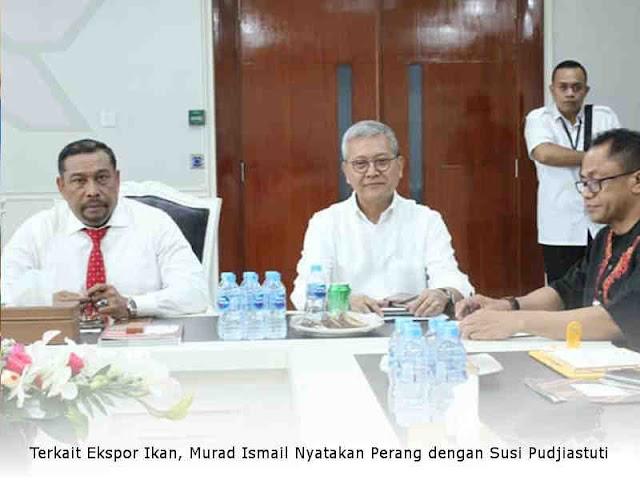 Terkait Ekspor Ikan, Murad Ismail Nyatakan Perang dengan Susi Pudjiastuti