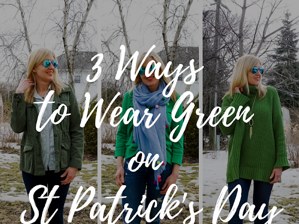 3 Ways to Wear Green on St Patrick's Day