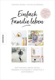 Einfach Familie leben, Knesebeck, Minimalismus