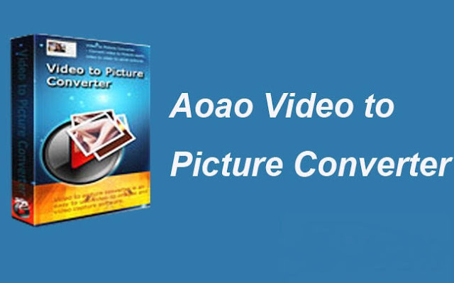 تحميل برنامج تحويل الفيديو الى صورمتحركة Aoao Video to Picture Converter