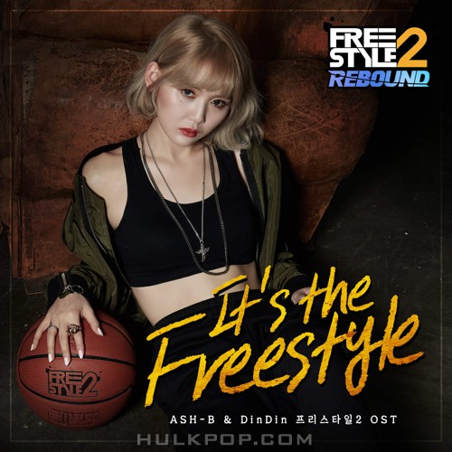 DinDin & Ash-B – Freestyle2 (Original Game Soundtrack) – It's the Freestyle – Single (FLAC)