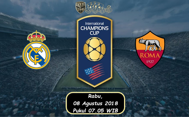 Prediksi Real Madrid Vs AS Roma, Rabu 08 Agustus 2018 Pukul 07.05 WIB @ TVRI