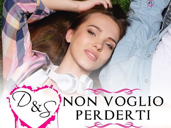 [COVER REVEAL] D&S Non voglio perderti di Fabiana Andreozzi e Vanessa Vescera