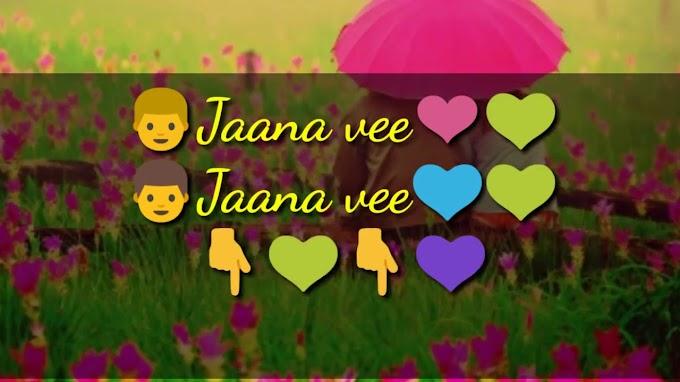 Jaana Ve Aksar 2 Whatsapp Video Status Heart Touching Love Song
