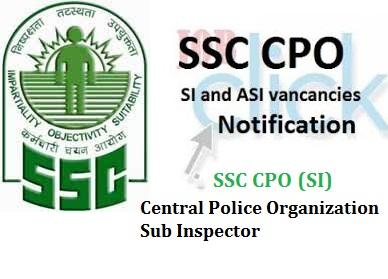 SSC CPO Recruitment 2018 - 1223 Vacancies for SI & ASI - DREAM JOBS