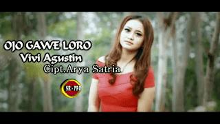 Lirik Lagu Ojo Gawe Loro (Dan Artinya) - Vivi Agustin