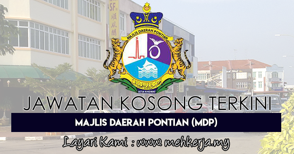 Jawatan Kosong Terkini 2018 di Majlis Daerah Pontian