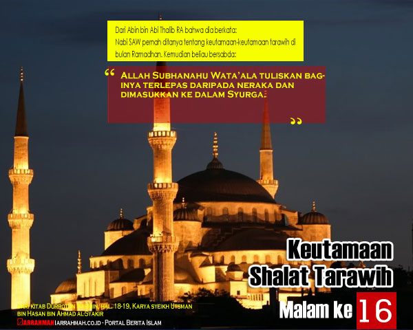 Keutamaan Sholat Tarawih Malam Keenambelas Ramadhan