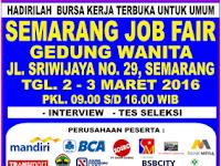 Jangan Lewatkan Semarang Job Fair Tanggal 2 - 3 Maret 2016 di Gedung Wanita