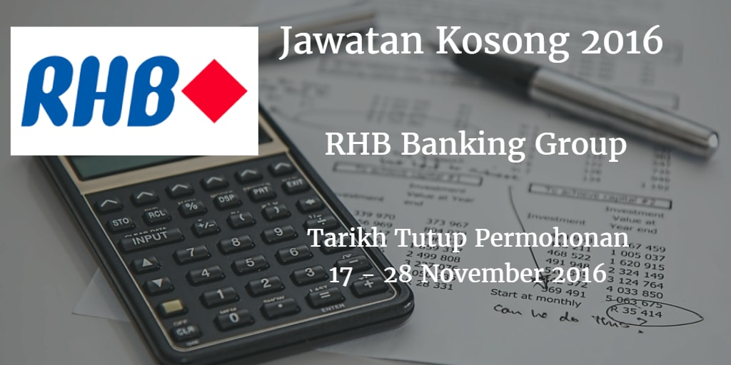 Jawatan Kosong RHB Banking Group 17 - 28 November 2016