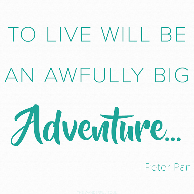 Travel Quotes about adventure. To live will be an awfully big adventure - Peter Pan | The Wanderful Soul Blog