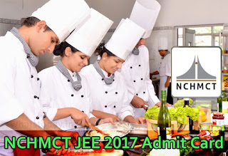 nchmct jee 2017 admit card, download nchmct jee exam admit card 2017