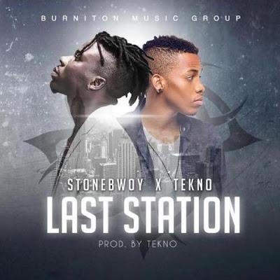 Stonebwoy ft. Tekno – 'Last Station'