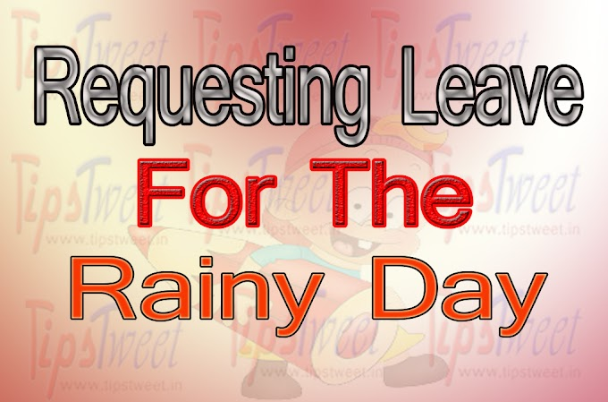 Requesting leave for the rainy day. Templates for Leave Application for Rainy Day