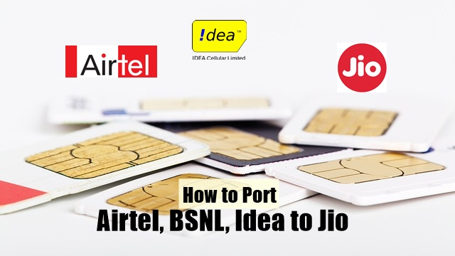 How to Port Airtel, BSNL, Idea to Jio