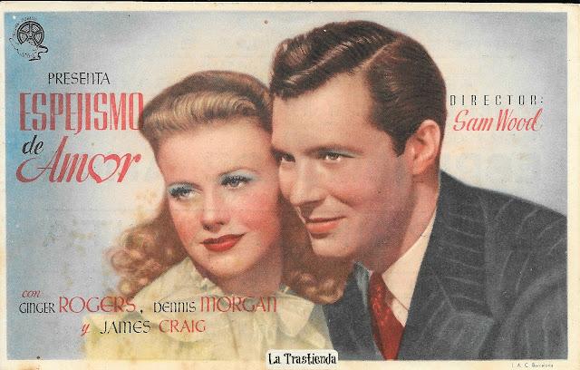 Programa de Cine - Espejismo de Amor - Ginger Rogers - Dennis Morgan