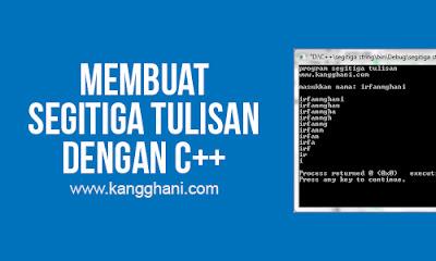 Program Menampilkan Tulisan Segitiga dengan C++