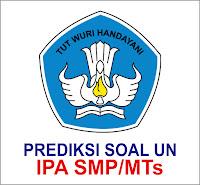 PREDIKSI SOAL UN SMP/MTS IPA 2019-2020
