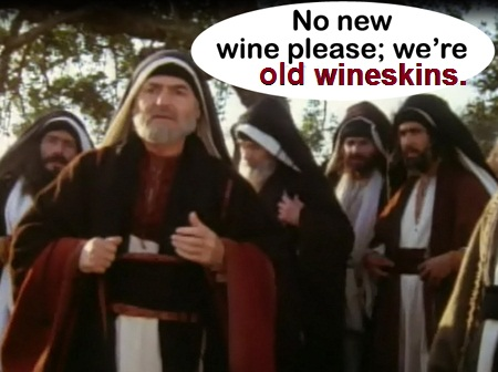 Apostolic Revelation: Parable of Jesus 2: Put New Wine Into New