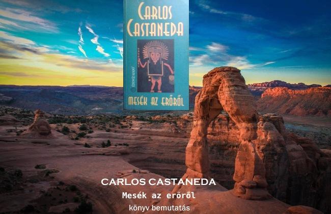 Carlos Castaneda Mesék az erőről könyv bemutatás