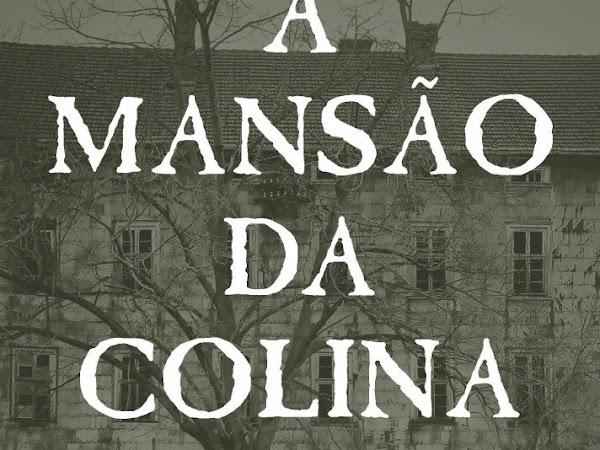 Resenha Nacional: A mansão da colina - Uma história sobrenatural - Marcello Fierro
