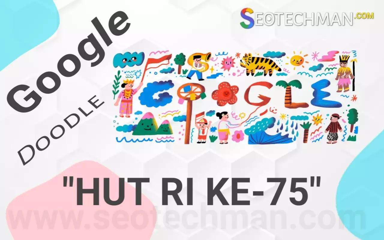 Google Doodle Ikut Merayakan Hari Kemerdekaan Indonesia Ke-75 | 17 Agustus 2020