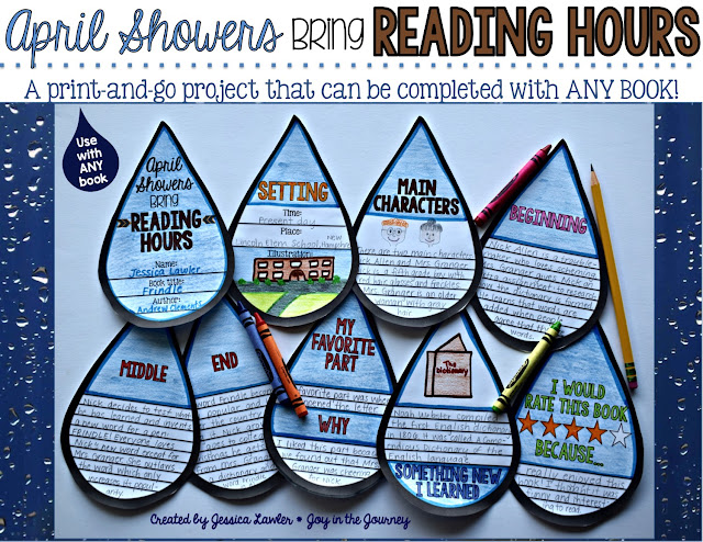 "We all know the adage ""April Showers Brings May Flowers"" - well this is a fun twist on the expression that can be used to motivate students to read and deepen their comprehension and re-telling skills.  ""April Showers Bring...Reading Hours"" is a fun and engaging resource that includes everything you need to assign, complete, and assess a project that can be used with ANY BOOK! (picture book or chapter book). Created by Jessica Lawler @ Joy in the Journey"